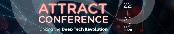 ATTRACT Online Conference – Igniting the Deep Tech Revolution. Register Now.